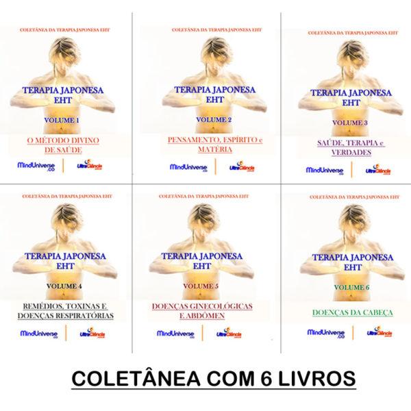 JPG COLETANEA 6 LIVROS TERAPIA Coletânea da Terapia Japonesa EHT - Pack com 6 Volumes