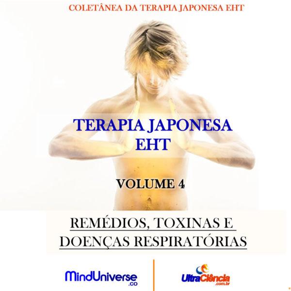 JPG TERAPIA VOL 4 Edição Limitada - Terapia Japonesa EHT - Volume 4 - Remédios, Toxinas e Doenças Respiratórias